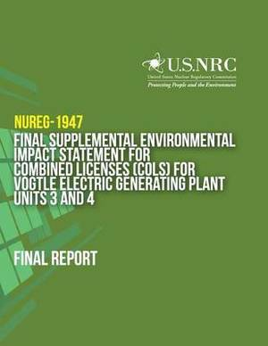 Final Supplemental Environmental Impact Statement for Combined Licenses (Cols) for Vogtle Electric Generating Plant Units 3 and 4