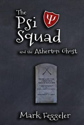 The Psi Squad and the Atherton Ghost