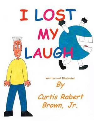 I Lost My Laugh