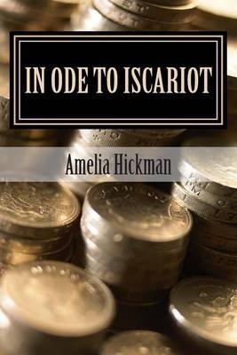In Ode to Iscariot: Inspirational Poetry
