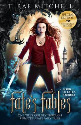 Fate's Fables: One Girl's Journey Through 8 Unfortunate Fairy Tales