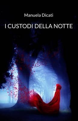 I Custodi Della Notte
