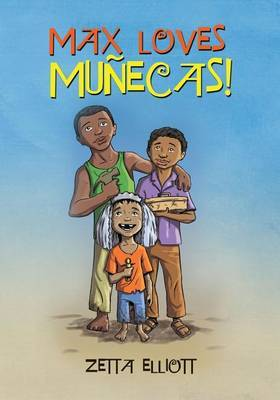 Max Loves Munecas!