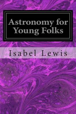 Astronomy for Young Folks