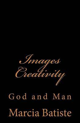 Images Creativity: God and Man