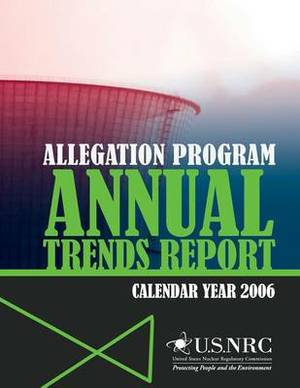 Allegation Program Annual Trends Report- Calendar Year 2006