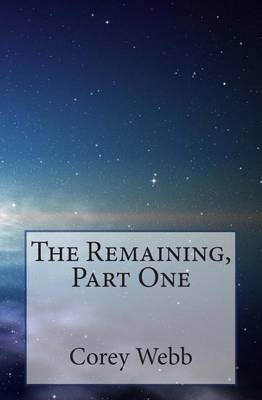 The Remaining, Part One