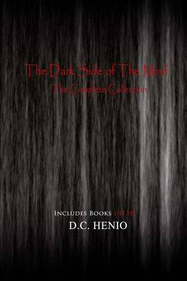 The Dark Side of the Mind: The Complete Collection