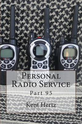 Personal Radio Service: Part 95