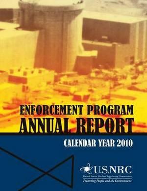 Enforcement Program Annual Report: Calendar Year 2010
