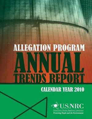 Allegation Program Annual Trends Report- Calendar Year 2010