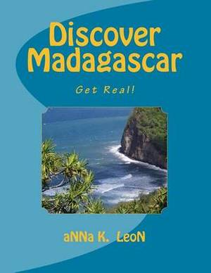 Discover Madagascar: Get Real!