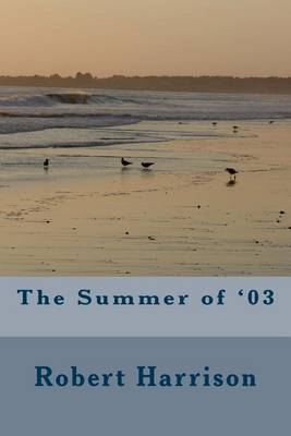 The Summer of '03