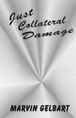 Just Collateral Damage