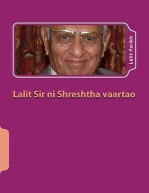 Lalit Sir Ni Shreshtha Vaartao: Gujarati Varta Sangrah
