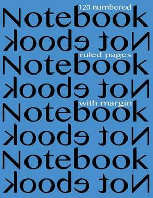 Notebook 120 Numbered Ruled Pages with Margin: Ruled 8.5x11 Notebook with Margin, Blue Cover, Perfect Bound, Ideal for Composition Notebook or Journal