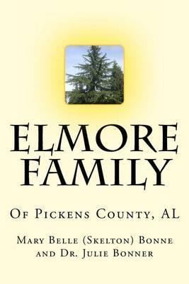 Al Elmore Family of Pickens County