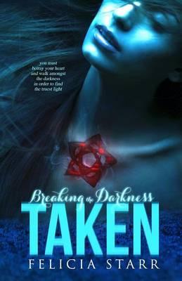 Taken (Breaking the Darkness)