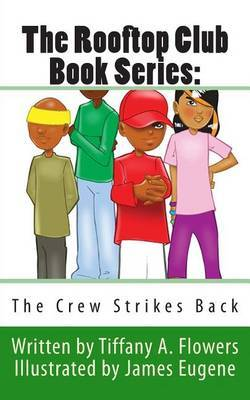 The Rooftop Club Book Series: The Crew Strikes Back