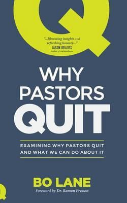 Why Pastors Quit