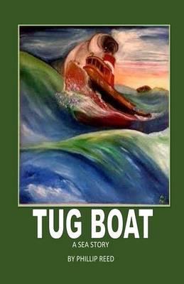 Tug Boat: A Sea Story