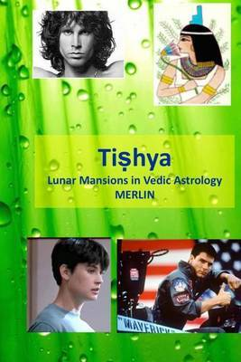 Tishya: Lunar Mansions in Vedic Astrology