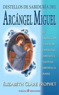 Destellos de Sabiduria del Arcangel Miguel