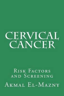 Cervical Cancer: Risk Factors and Screening