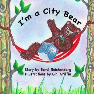 I'm a City Bear!