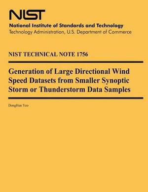 Generation of Large Directional Wind Speed Datasets from Smaller Synoptic Storm or Thunderstorm Data Samples