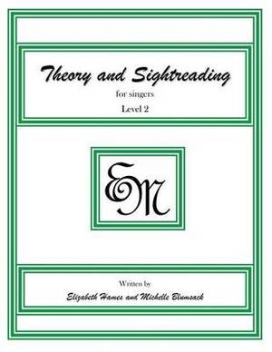 Theory and Sightreading for Singers: Level 2
