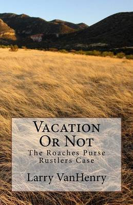 Vacation or Not: The Roaches Purse Ructlers Case