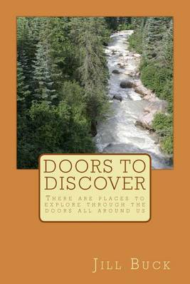 Door to Discover: There Are Places to Explore Through the Doors All Around Us