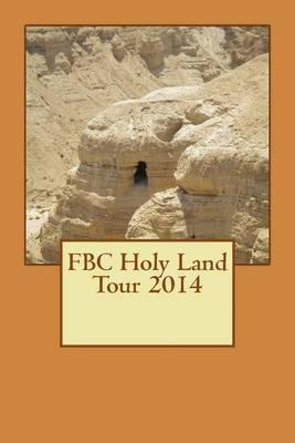 Fbc Holy Land Tour 2014