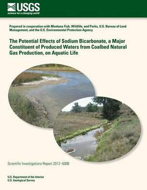 The Potential Effects of Sodium Bicarbonate, a Major Constituent of Produced Waters from Coalbed Natural Gas Production, on Aquatic Life