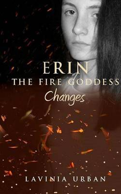Erin the Fire Goddess: Changes