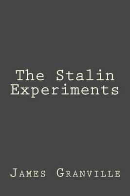The Stalin Experiments