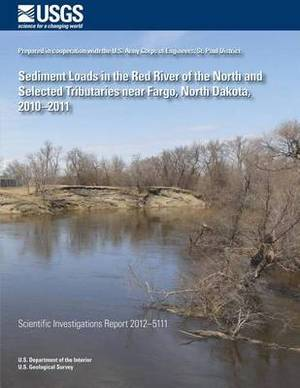 Sediment Loads in the Red River of the North and Selected Tributaries Near Fargo, North Dakota, 2010?2011