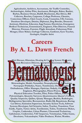 Careers: Dermatologist
