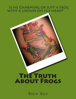 The Truth about Frogs