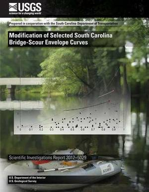 Modification of Selected South Carolina Bridge-Scour Envelope Curves