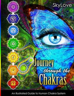 Journey Through the Chakras: Illustrated Guide to Human Chakra System