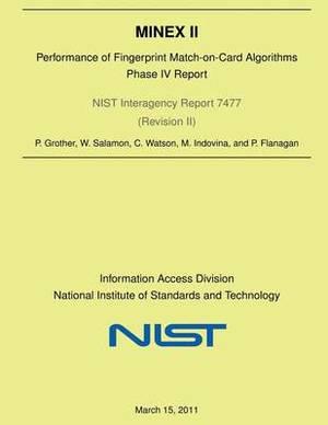 Minex II: Performance of Fingerprint Match-On-Card Algorithms-Phase V Report