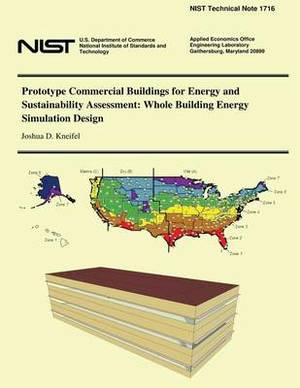 Prototype Commercial Buildings for Energy and Sustainability Assessment: Whole Building Energy Simulation Design