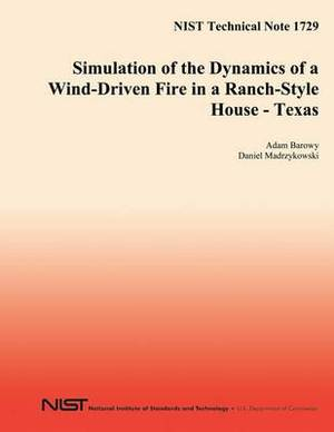 Simulation of the Dynamcs of a Wind-Driven Fire in a Ranch-Style House - Texas