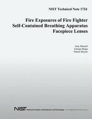 Fire Exposures of Fire Fighter Self-Contained Breathing Apparatus Facepiece Lenses