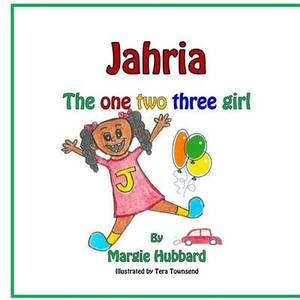 Jahria the One Two Three Girl!