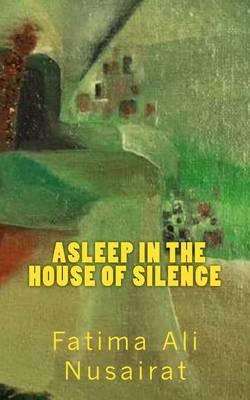 Asleep in the House of Silence