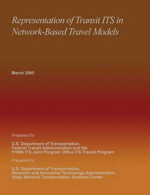 Representation of Transit Its in Network-Based Travel Models