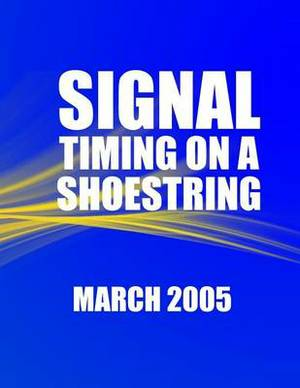 Signal Timing on a Shoestring